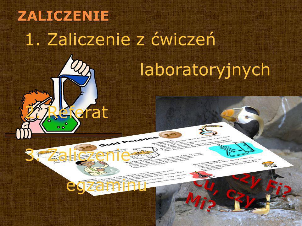 1. Zaliczenie z ćwiczeń laboratoryjnych