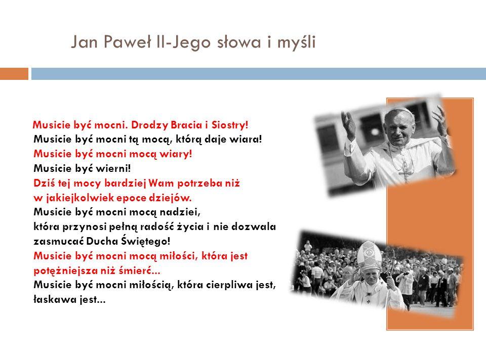 Jan Paweł II-Jego słowa i myśli