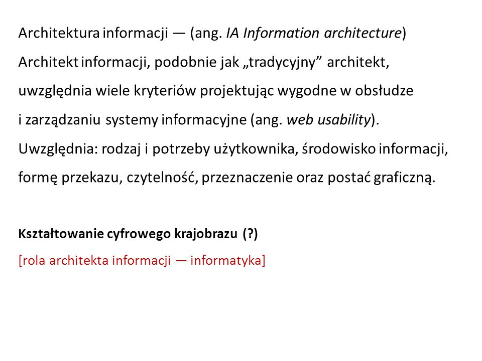 Architektura informacji — (ang. IA Information architecture)
