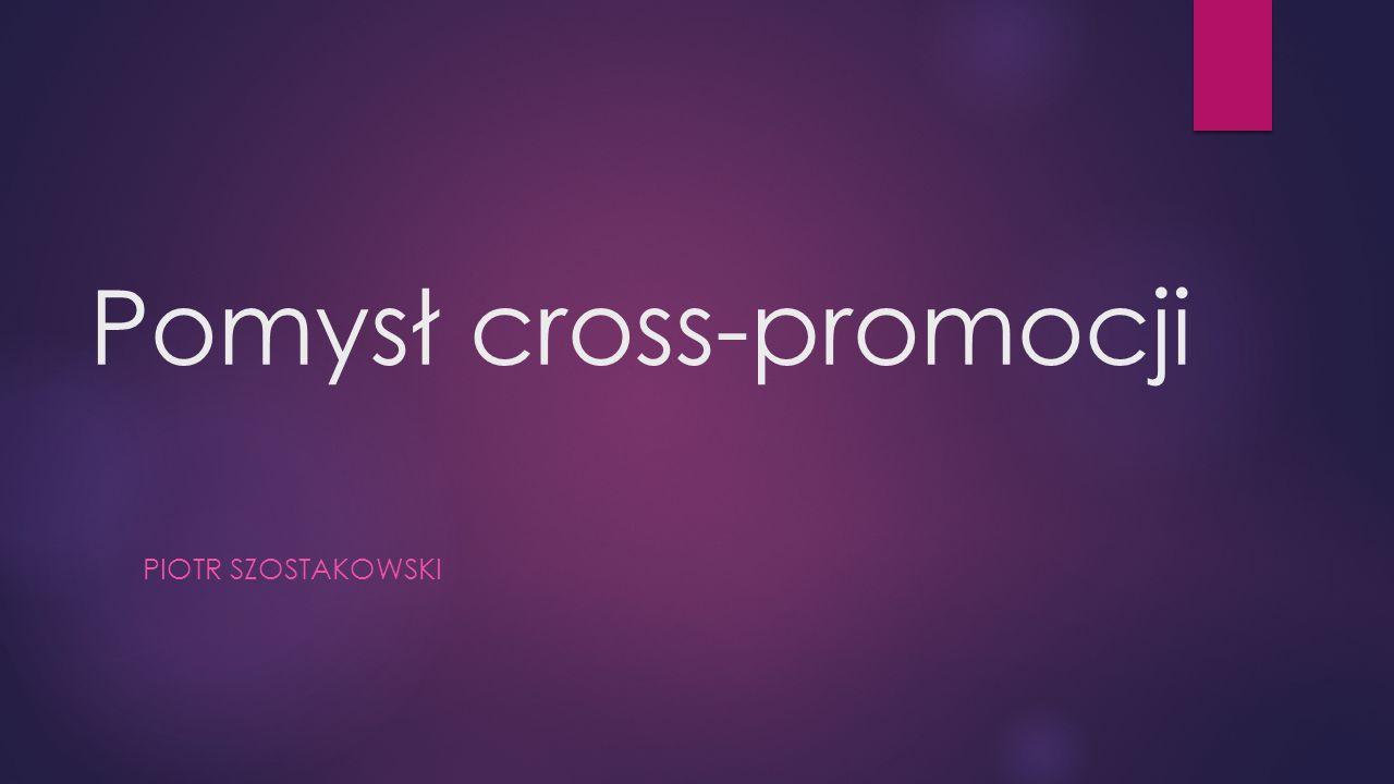 Pomysł cross-promocji