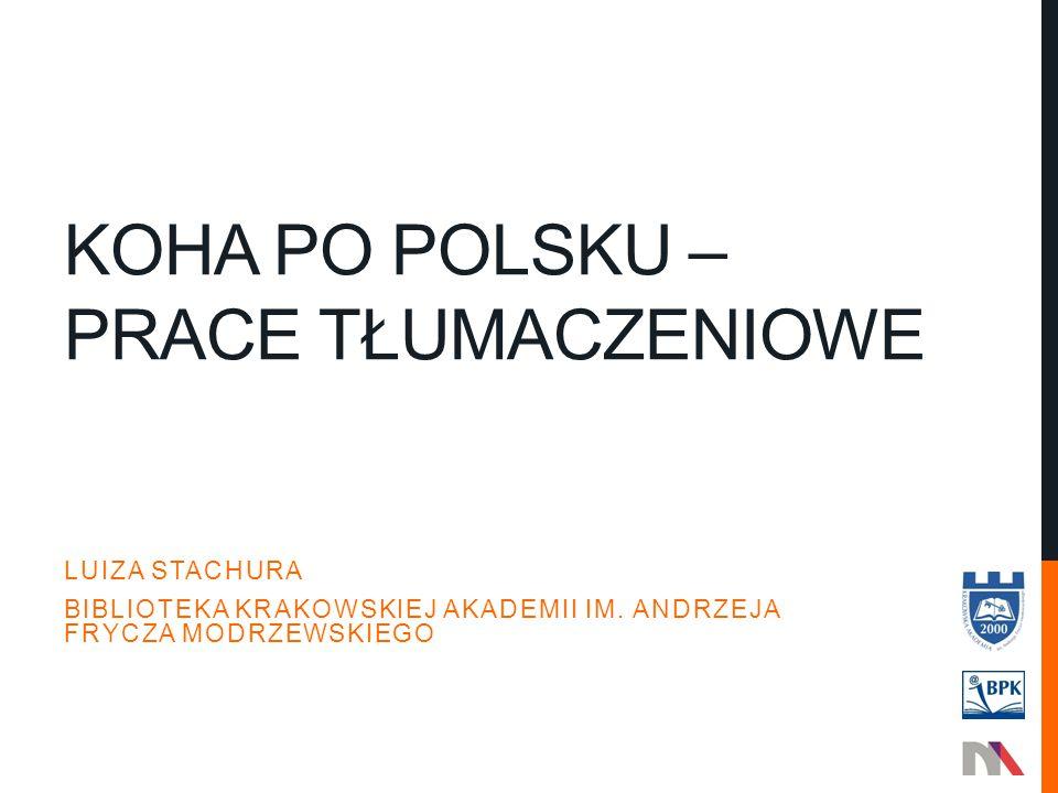 Koha po polsku – prace tłumaczeniowe