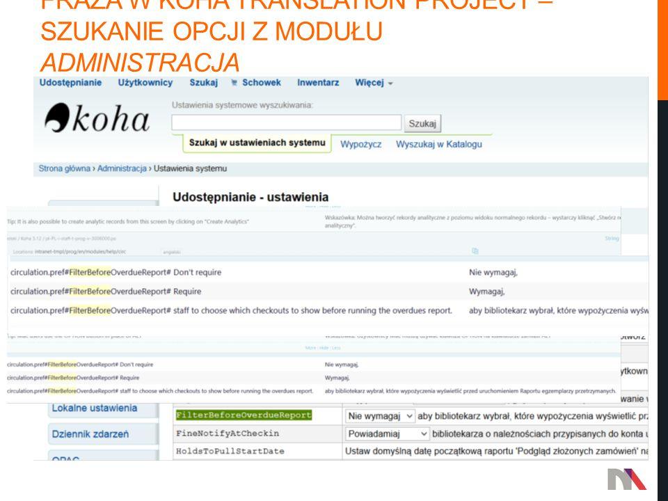 Fraza w koha translation project – szukanie opcji z modułu Administracja