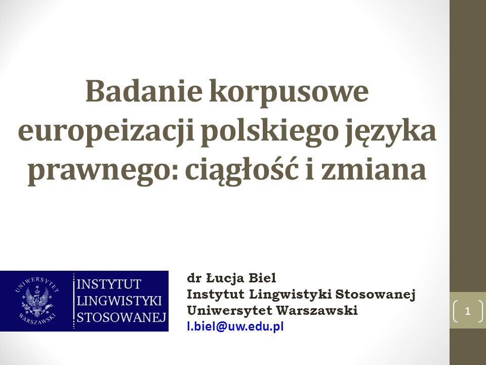Badanie korpusowe europeizacji polskiego języka prawnego: ciągłość i zmiana