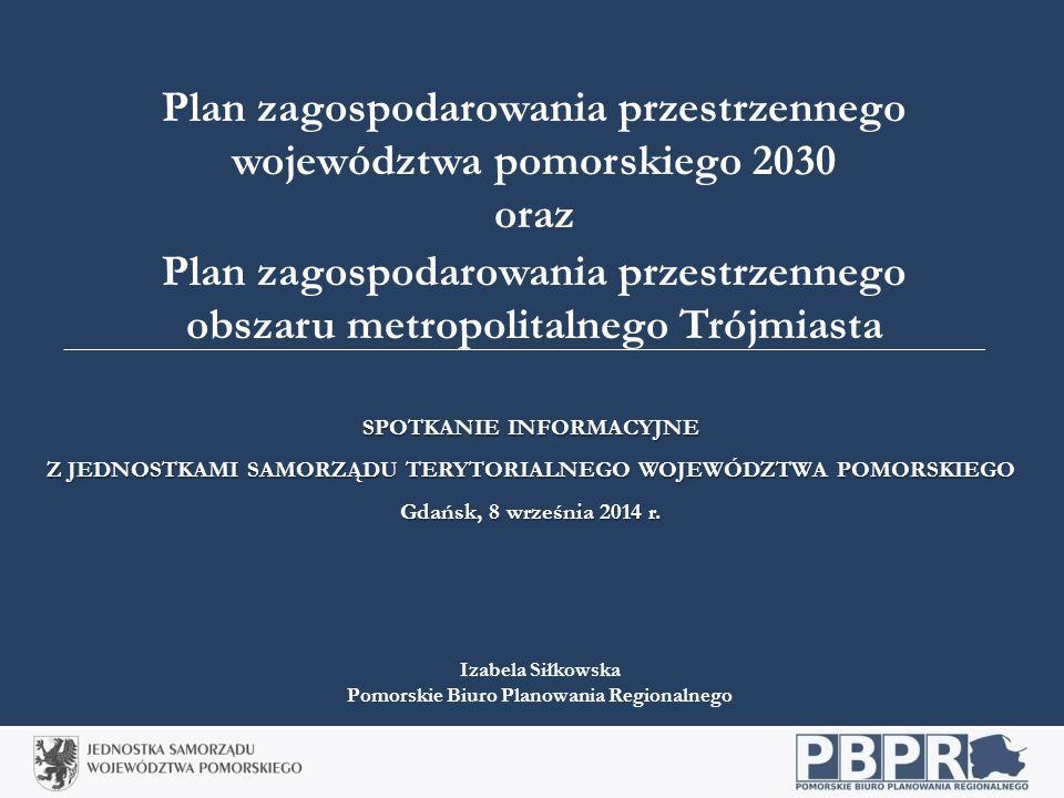 Plan zagospodarowania przestrzennego województwa pomorskiego 2030 oraz