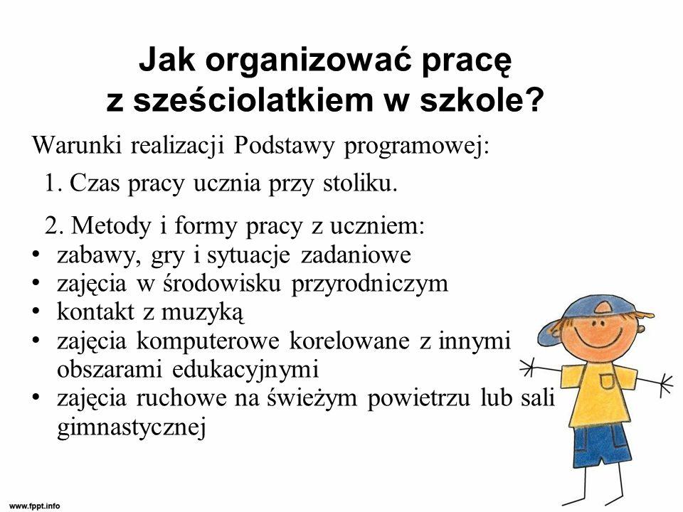 Jak organizować pracę z sześciolatkiem w szkole