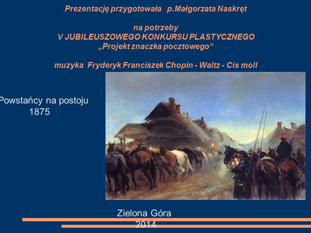 Powstańcy na postoju 1875 Zielona Góra 2014