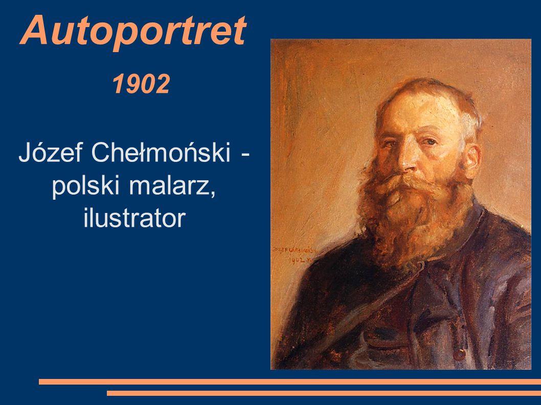 Autoportret 1902 Józef Chełmoński - polski malarz, ilustrator