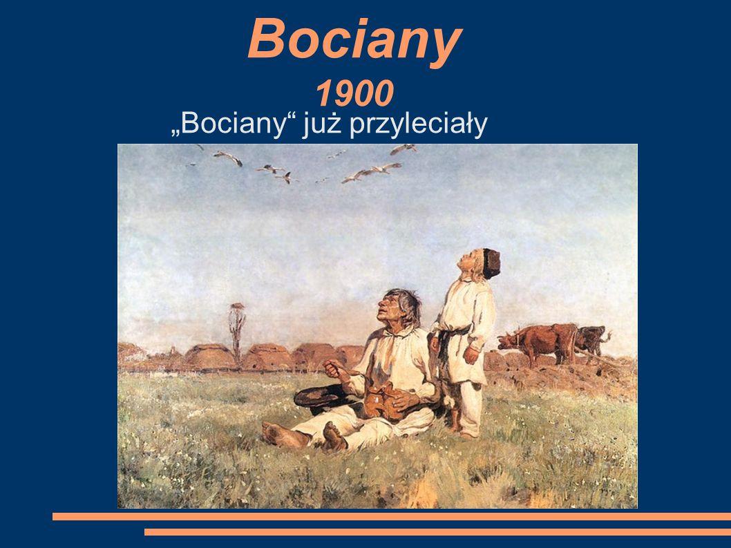 """Bociany 1900 """"Bociany już przyleciały"""