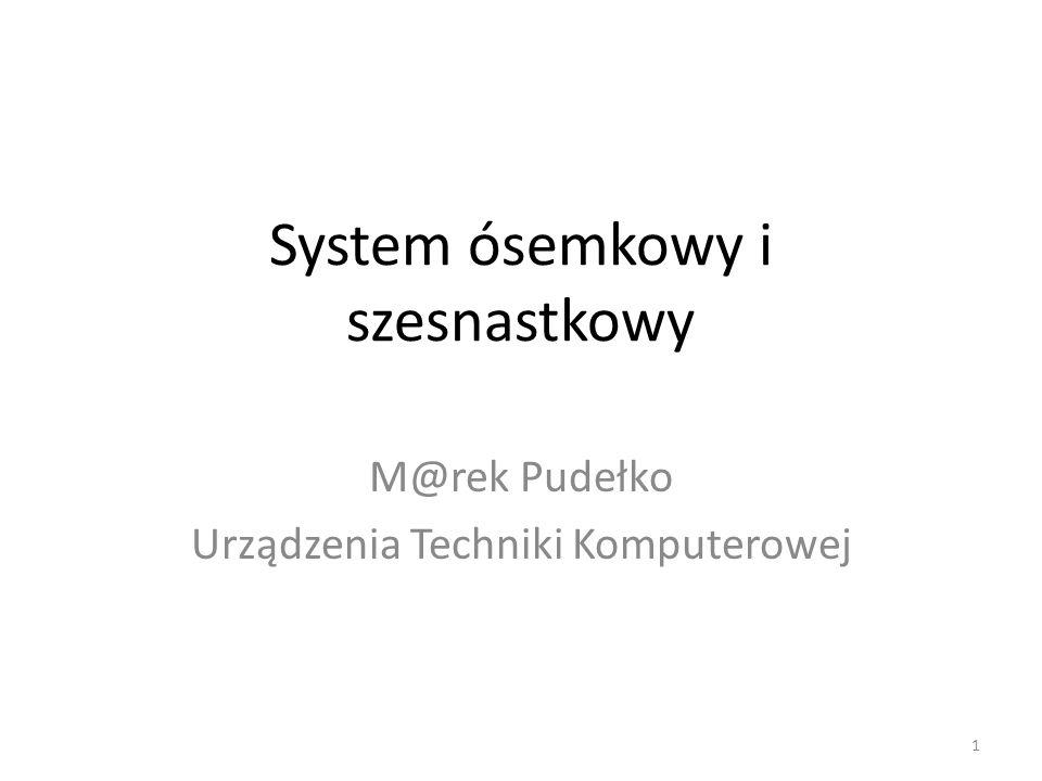 System ósemkowy i szesnastkowy
