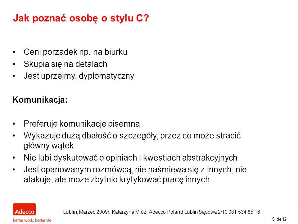 Jak poznać osobę o stylu C