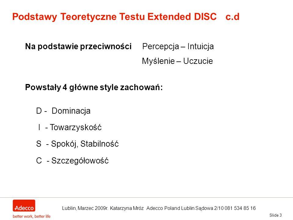 Podstawy Teoretyczne Testu Extended DISC c.d