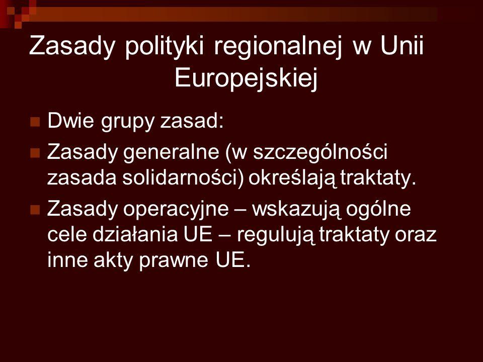 Zasady polityki regionalnej w Unii Europejskiej