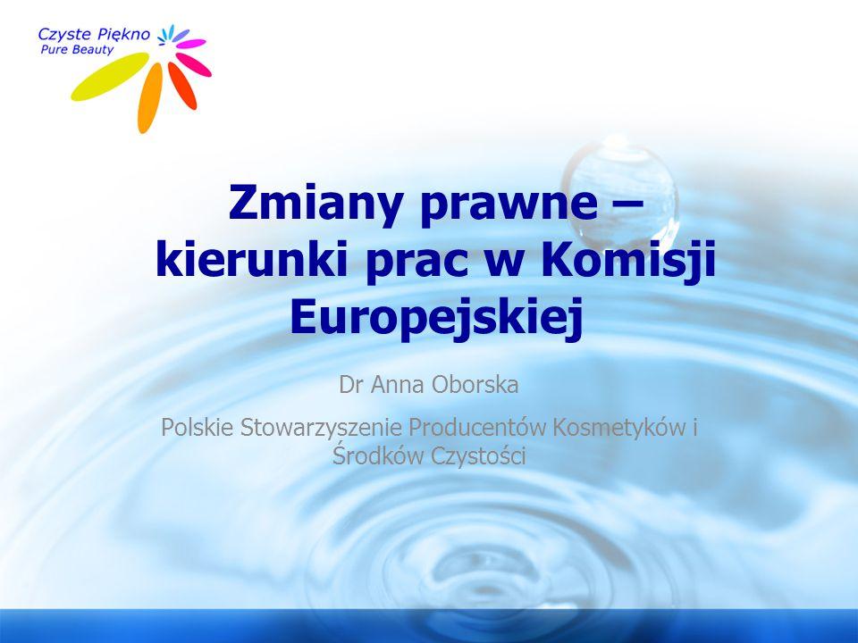 Zmiany prawne – kierunki prac w Komisji Europejskiej