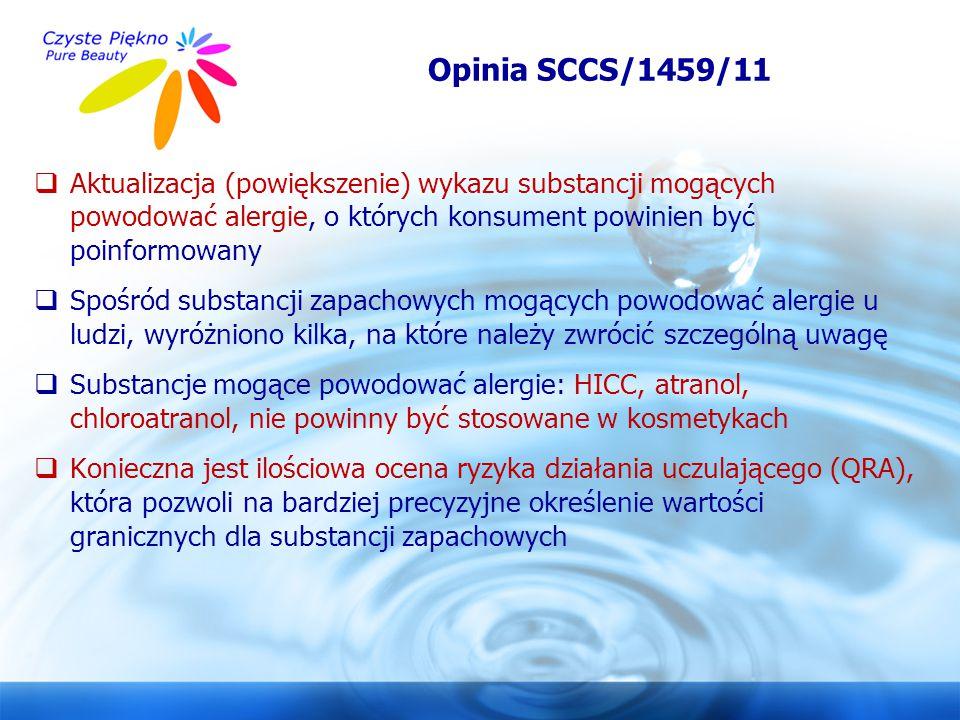 Opinia SCCS/1459/11 Aktualizacja (powiększenie) wykazu substancji mogących powodować alergie, o których konsument powinien być poinformowany.
