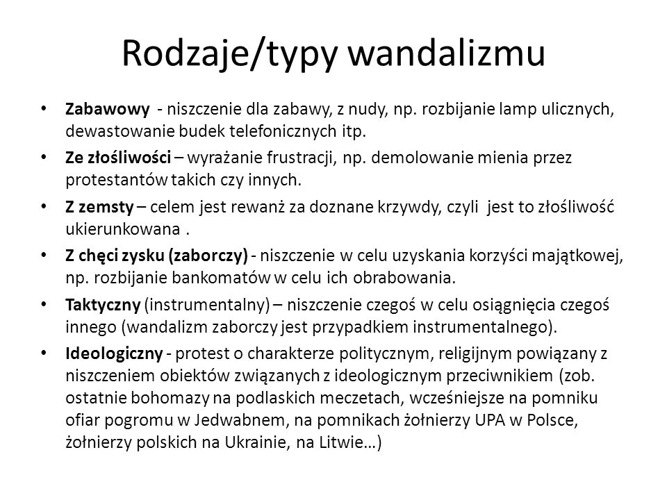 Rodzaje/typy wandalizmu