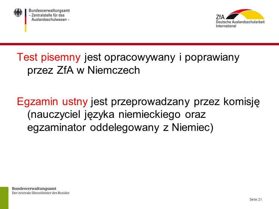 Test pisemny jest opracowywany i poprawiany przez ZfA w Niemczech