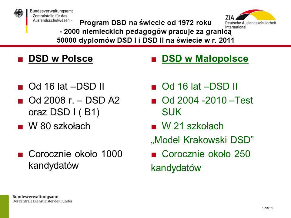 Corocznie około 1000 kandydatów DSD w Małopolsce Od 16 lat –DSD II
