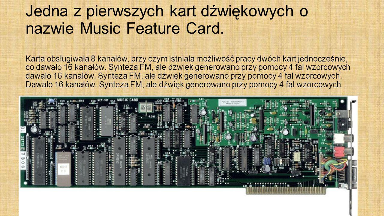Jedna z pierwszych kart dźwiękowych o nazwie Music Feature Card