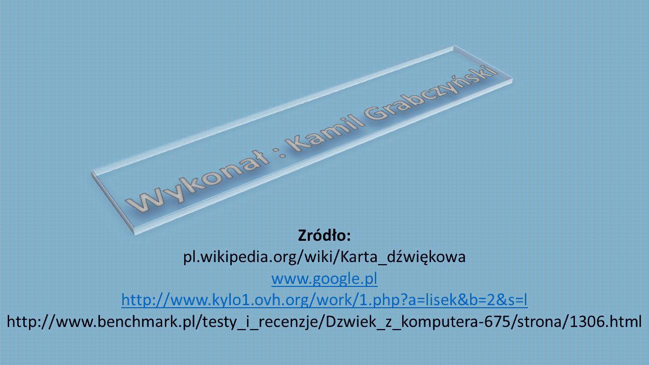 Wykonał : Kamil Grabczyński