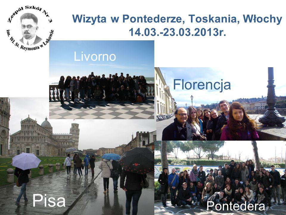 Wizyta w Pontederze, Toskania, Włochy 14.03.-23.03.2013r.