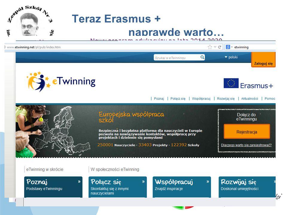 Teraz Erasmus + naprawdę warto…