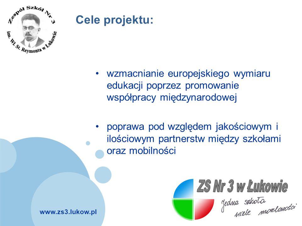 Cele projektu: wzmacnianie europejskiego wymiaru edukacji poprzez promowanie współpracy międzynarodowej.