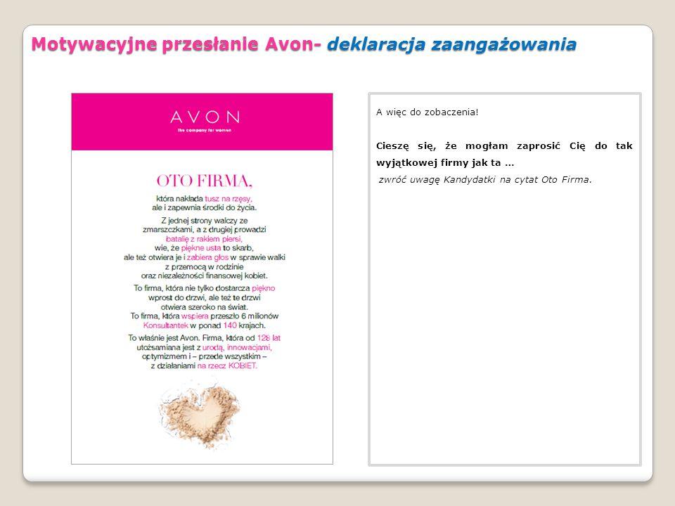 Motywacyjne przesłanie Avon- deklaracja zaangażowania