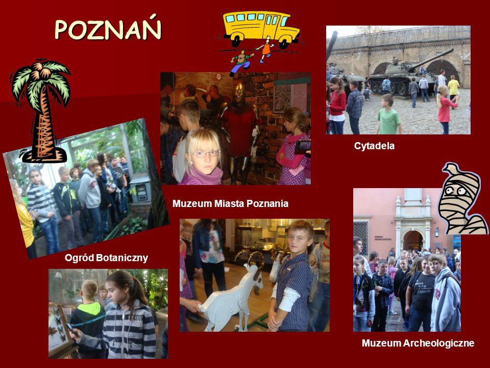 POZNAŃ Cytadela Muzeum Miasta Poznania Ogród Botaniczny