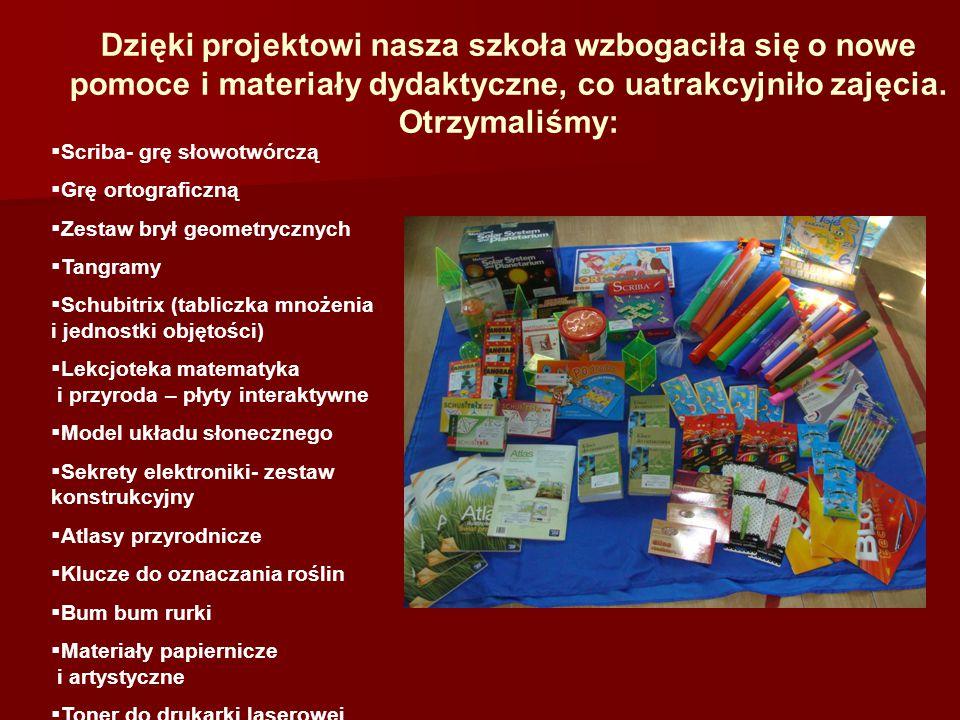 Dzięki projektowi nasza szkoła wzbogaciła się o nowe pomoce i materiały dydaktyczne, co uatrakcyjniło zajęcia. Otrzymaliśmy: