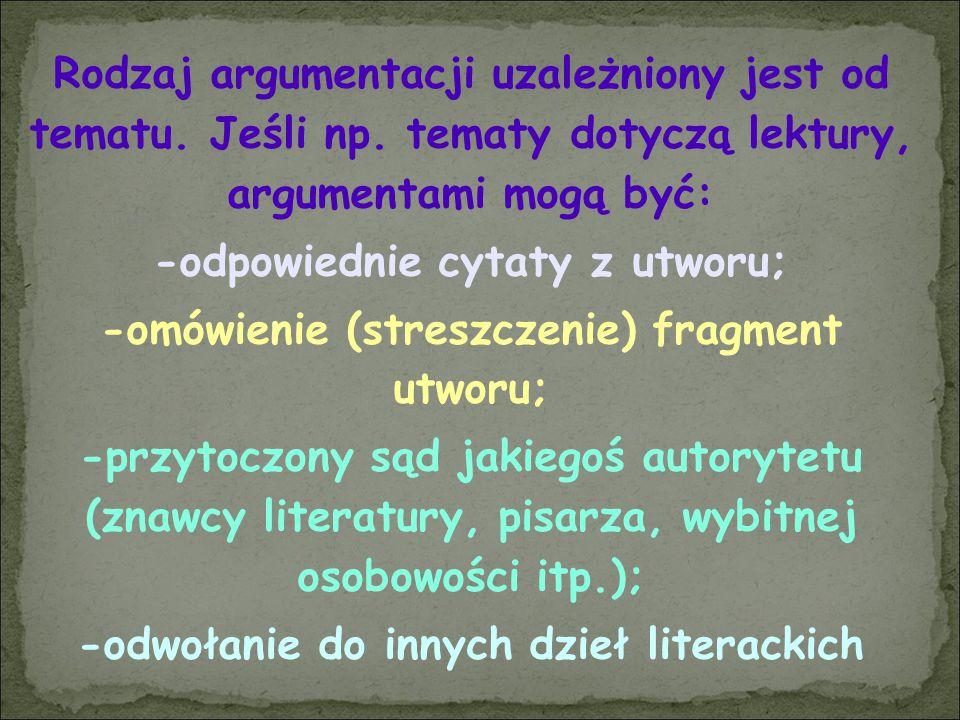 -odpowiednie cytaty z utworu;