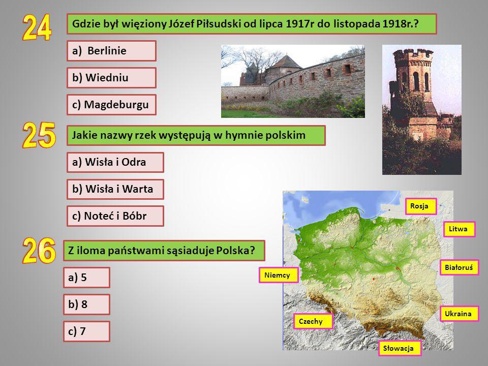Gdzie był więziony Józef Piłsudski od lipca 1917r do listopada 1918r.