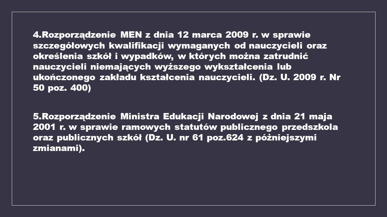 4. Rozporządzenie MEN z dnia 12 marca 2009 r
