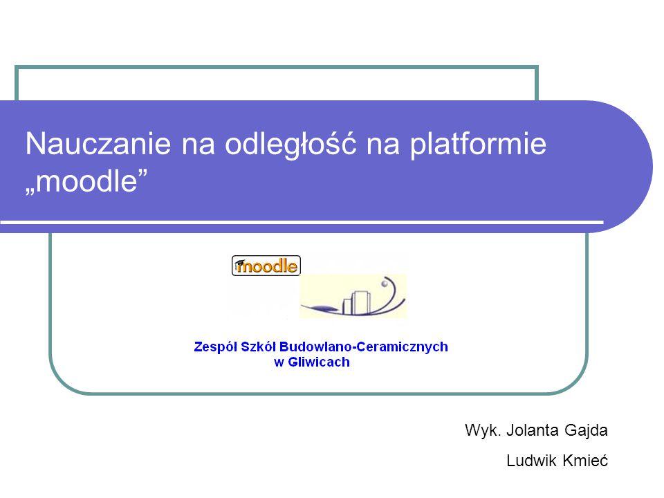 """Nauczanie na odległość na platformie """"moodle"""