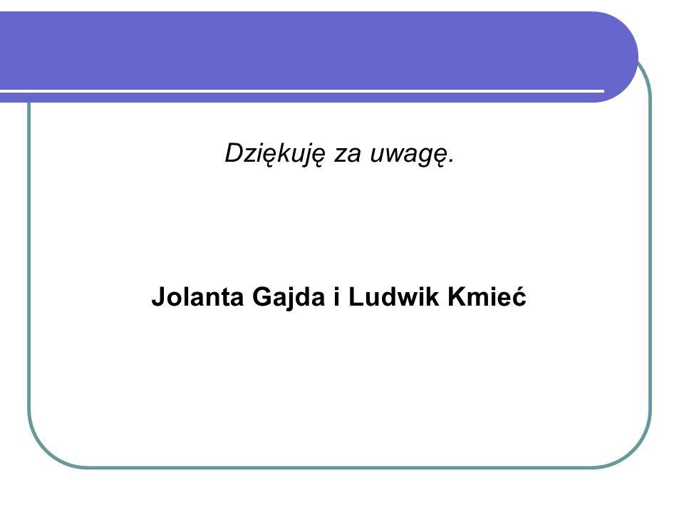 Jolanta Gajda i Ludwik Kmieć