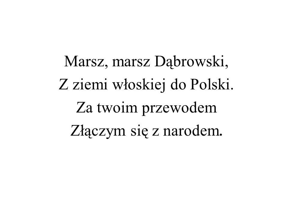 Z ziemi włoskiej do Polski.