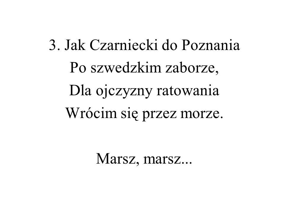 3. Jak Czarniecki do Poznania Po szwedzkim zaborze,