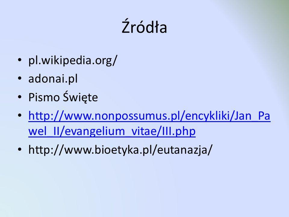 Źródła pl.wikipedia.org/ adonai.pl Pismo Święte