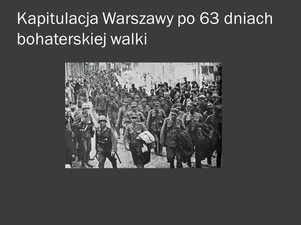 Kapitulacja Warszawy po 63 dniach bohaterskiej walki