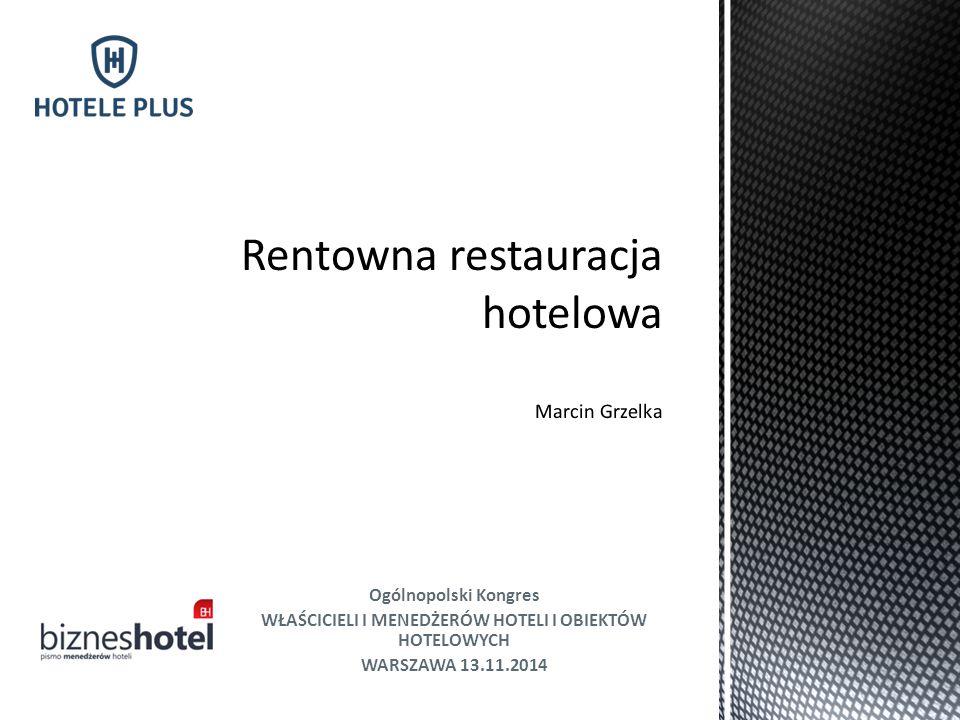 Rentowna restauracja hotelowa Marcin Grzelka