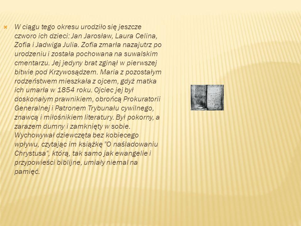 W ciągu tego okresu urodziło się jeszcze czworo ich dzieci: Jan Jarosław, Laura Celina, Zofia i Jadwiga Julia.