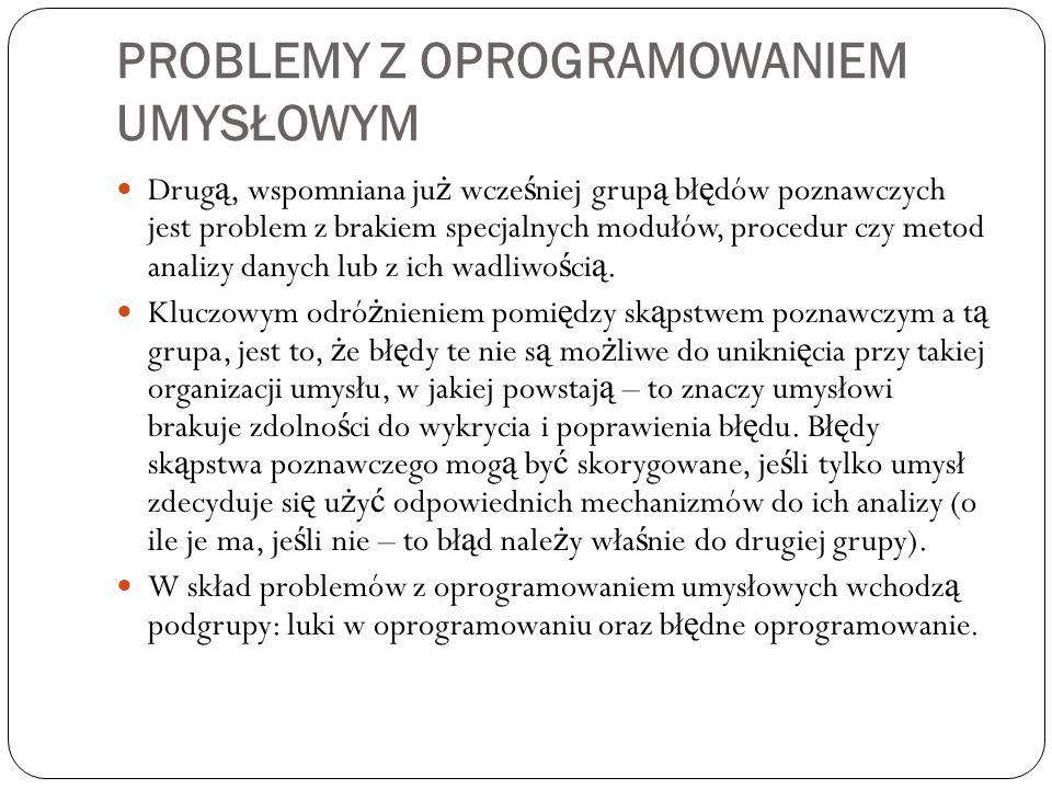 Problemy z oprogramowaniem umysłowym