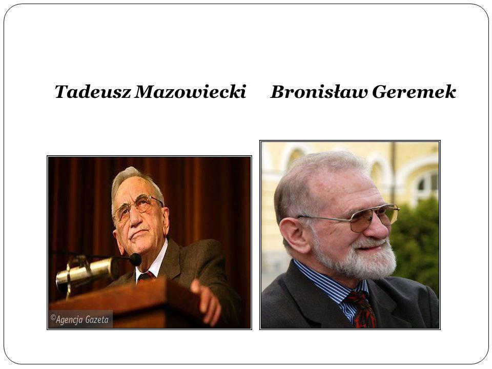 Tadeusz Mazowiecki Bronisław Geremek