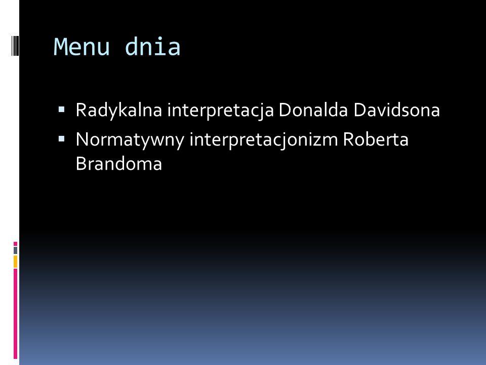 Menu dnia Radykalna interpretacja Donalda Davidsona