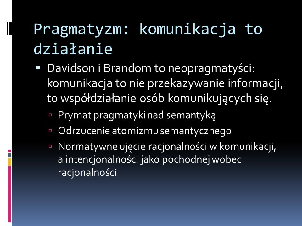 Pragmatyzm: komunikacja to działanie