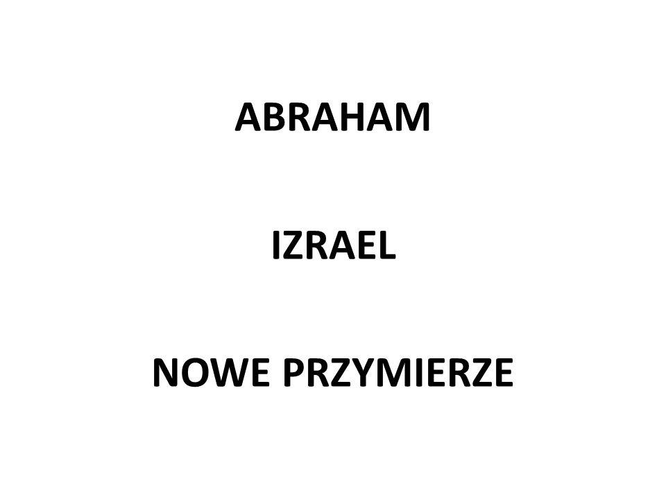 ABRAHAM IZRAEL NOWE PRZYMIERZE