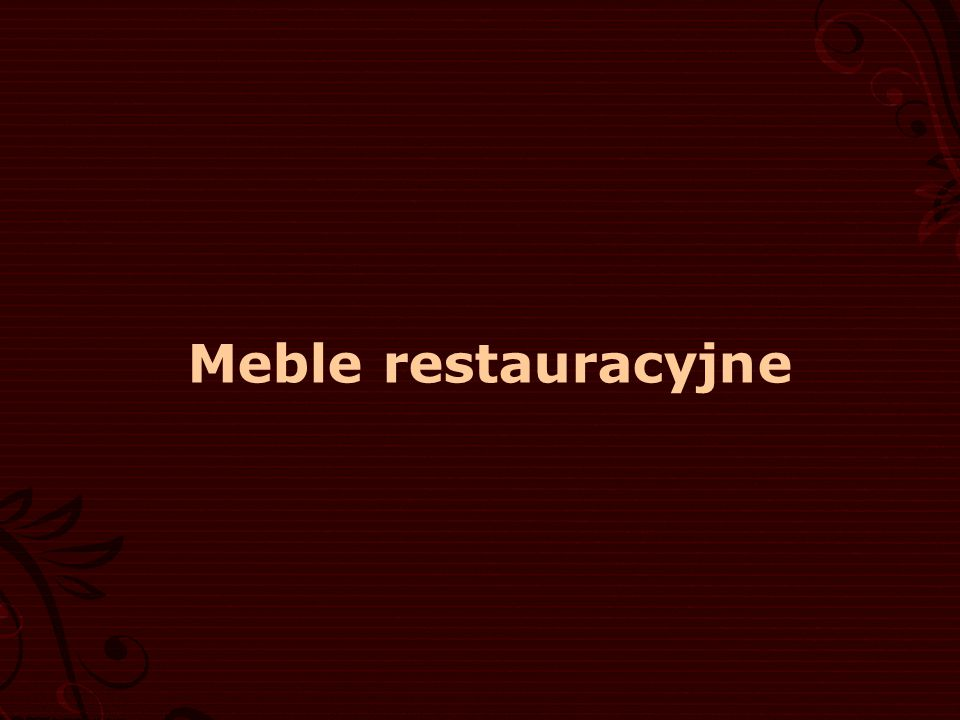 Meble restauracyjne