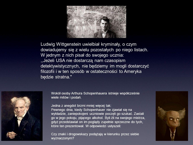 Ludwig Wittgenstein uwielbiał kryminały, o czym dowiadujemy się z wielu pozostałych po niego listach. W jednym z nich pisał do swojego ucznia: