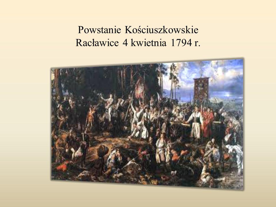 Powstanie Kościuszkowskie Racławice 4 kwietnia 1794 r.