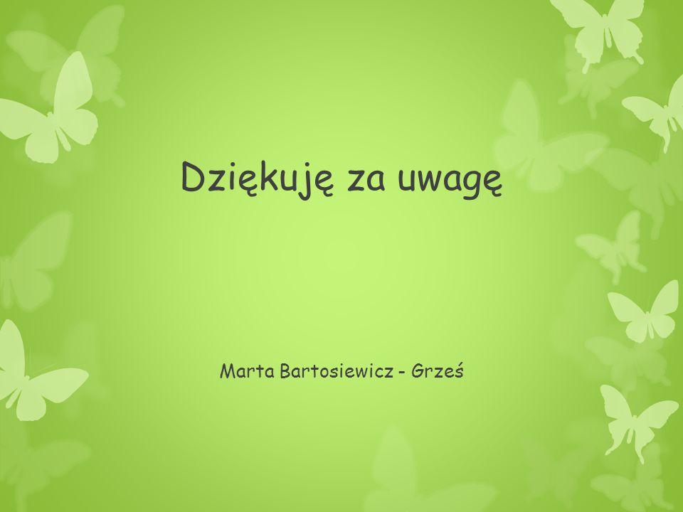 Marta Bartosiewicz - Grześ