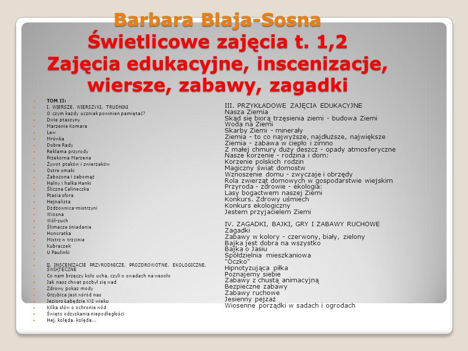 Barbara Blaja-Sosna Świetlicowe zajęcia t